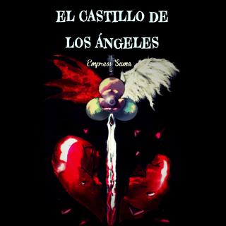 El Castillo De Los Ángeles Wiki