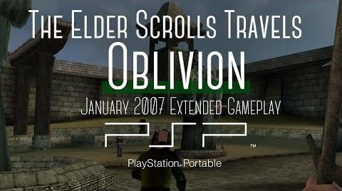 Elder Scrolls Travels Oblivion PSP January 2007 Extended Gameplay