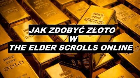 Jak zdobyć złoto w The Elder Scrolls Online (film)