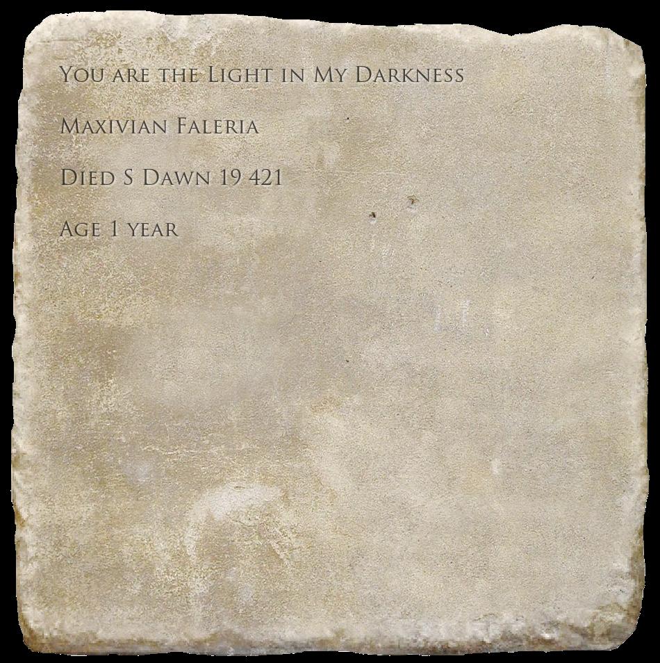 Epitaph for Maxivian Faleria