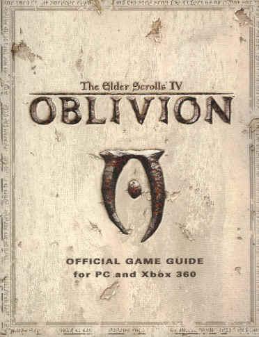 The Elder Scrolls IV: Oblivion Official Game Guide