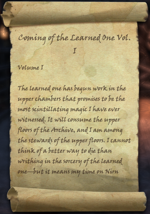Coming of the Learned One, Vol. I