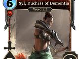 Syl, Duchess of Dementia