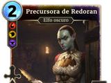 Precursora de Redoran