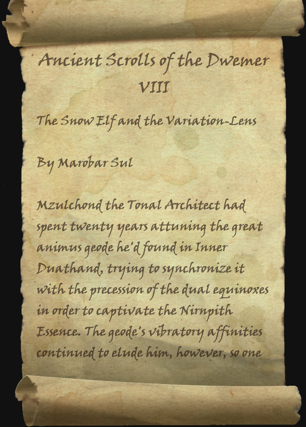Ancient Scrolls of the Dwemer VIII