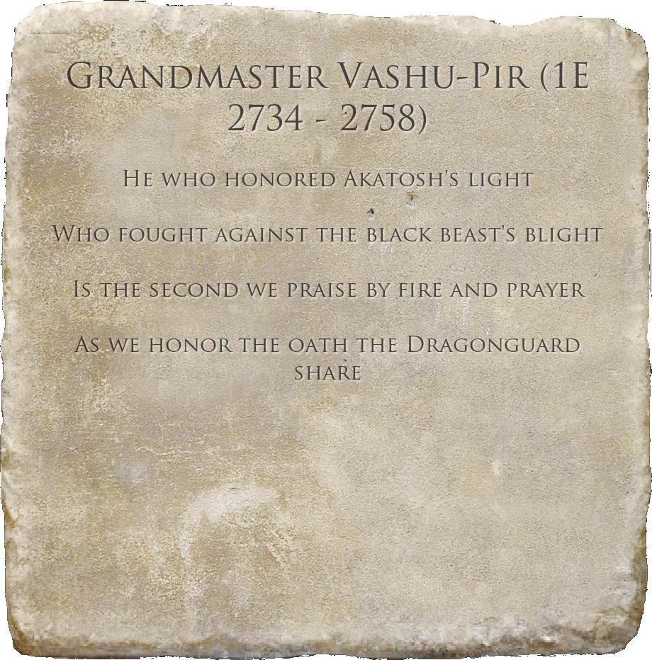 Grandmaster Vashu-Pir (1E 2734 - 2758)