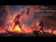 The Elder Scrolls Online- Flames of Ambition — трейлер игрового процесса