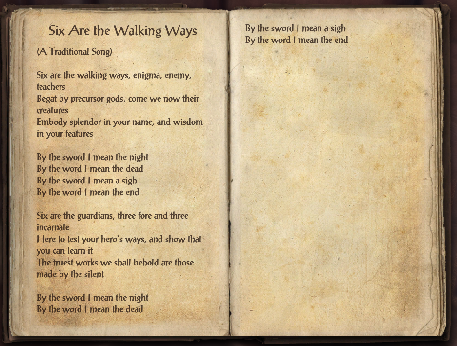 Six are the Walking Ways