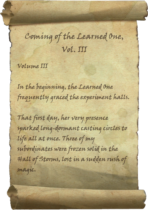 Coming of the Learned One, Vol. III