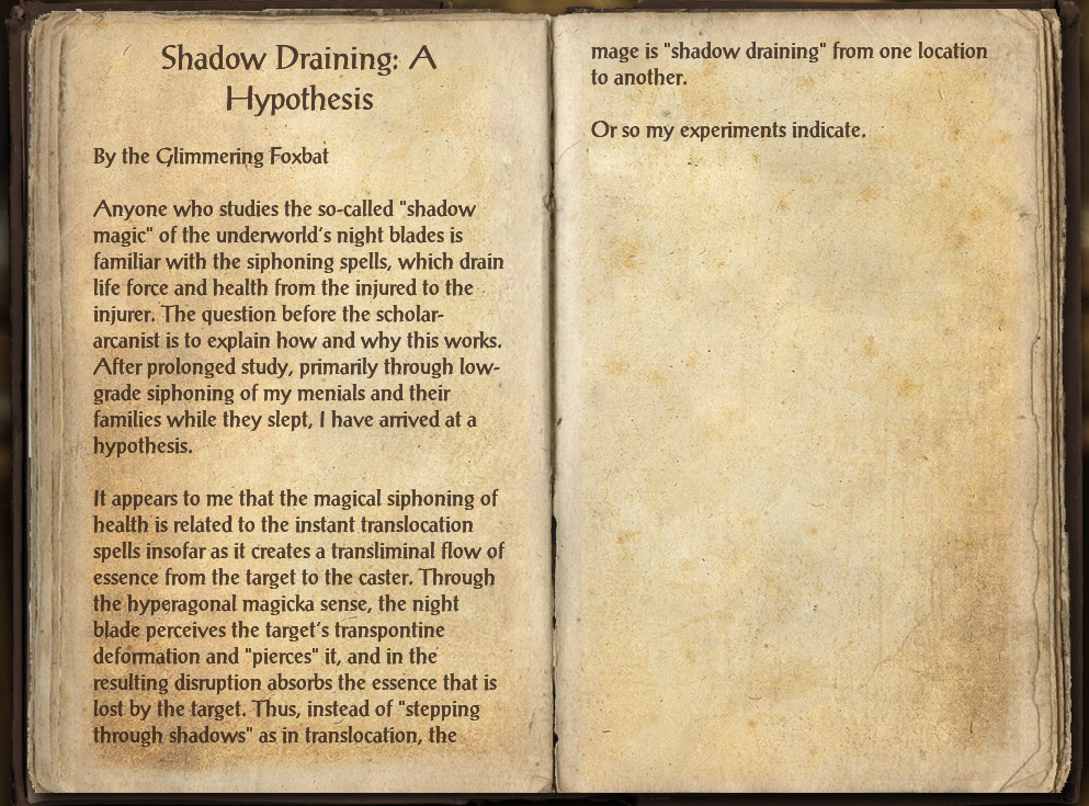 Shadow Draining: A Hypothesis