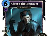 Cicero the Betrayer (Legends)