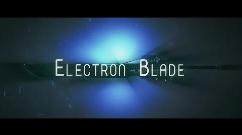Electron Blade - Teaser