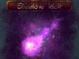 Shadow kick