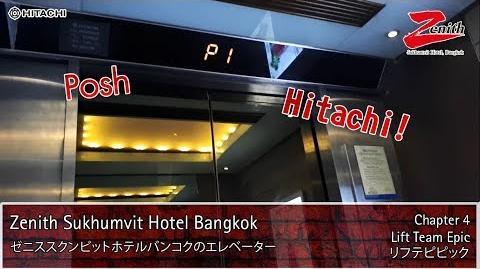 【R01】2 POSH Hitachi Traction Lifts Elevators @ Zenith Sukhumvit Hotel Bangkok ★★★★