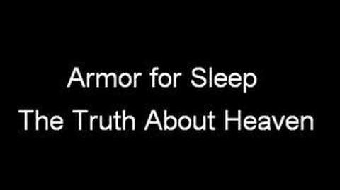 Armor for Sleep - The Truth About Heaven