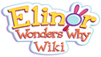 Elinor Wonders Why Wiki