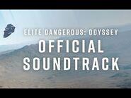 Elite Dangerous- Odyssey Official Soundtrack