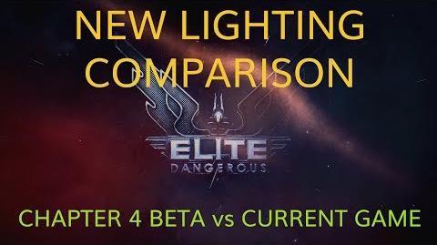 Elite Dangereous Chapter 4 - Beta Lighting Comparison vs Current Game