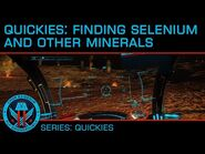 Quickies- Finding Selenium and Other Raw Materials
