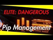 Elite- Dangerous Combat Guide (Episode Two- Pip Management)