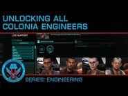 Unlock All Four Colonia Engineers (Brandon, Hicks, Olmanova, Dorn)