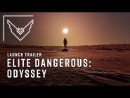 Elite Dangerous- Odyssey - Launch Trailer