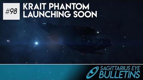 Sagittarius Eye Bulletin - Krait Phantom Launching Soon
