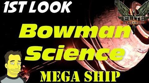 Elite Dangerous Commanders Bowman Science Vessel
