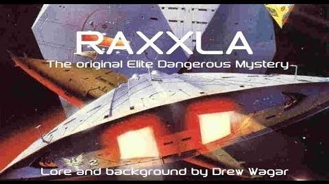 Raxxla - The Elite Dangerous Mystery