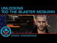 "Tutorial- Unlocking Tod ""The Blaster"" McQuinn"