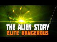 Elite Dangerous - The Alien Story So Far - Part 3