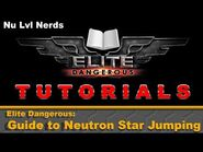 Elite Dangerous Guide to Neutron Star Jumping