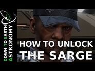 HOW TO UNLOCK THE SARGE