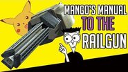 Mango's Manual to the Railgun -Elite-Mango's Manual to the Railgun