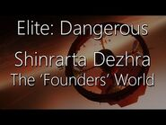 Elite- Dangerous - Shinrarta Dezhra (The Founders World)