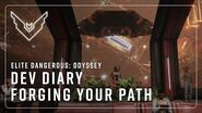 Elite Dangerous Odyssey Road to Odyssey Part 2 - Forging Your Path