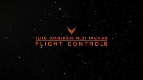 Elite Dangerous Pilot Training - Basic Flight Controls