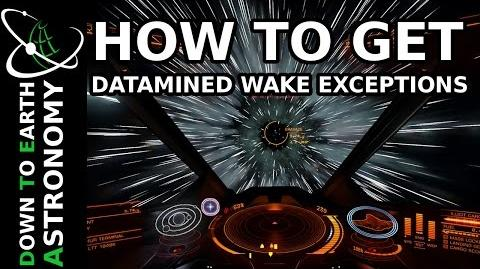 HOW TO FIND DATAMINED WAKE EXCEPTIONS ELITE DANGEROUS