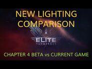 Elite Dangerous Chapter 4 - Beta Lighting Comparison vs Current Game