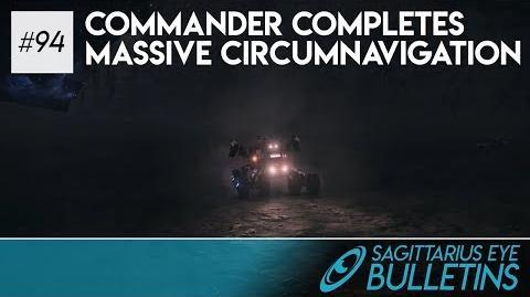 Sagittarius Eye Bulletin - Commander Completes Massive Circumnavigation