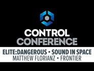 Elite- Dangerous - Sound In Space - Control Conference 2015