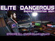 🎬Elite Dangerous- The Enigma Expedition 3304 Vol 5