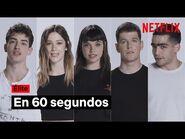 El cast resume ÉLITE 4 en 60 SEGUNDOS - Netflix España