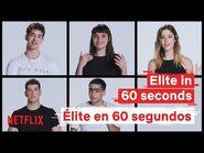Elite 4 - En 60 segundos - Netflix