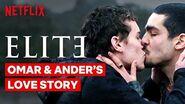 Omar and Ander's Love Story Seasons 1-3 Elite Netflix