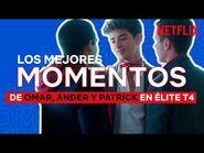 Los mejores momentos de OMAR, ANDER Y PATRICK - Élite - Netflix España