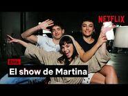 El SHOW de MARTINA - ÉLITE - Netflix España