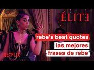 Élite 4 - Frases de Rebe - Netflix