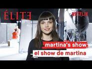 Élite - El Show de Martina - Élite Netflix