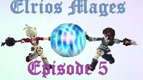 Elrios Mages - Fireworks - Episode 5
